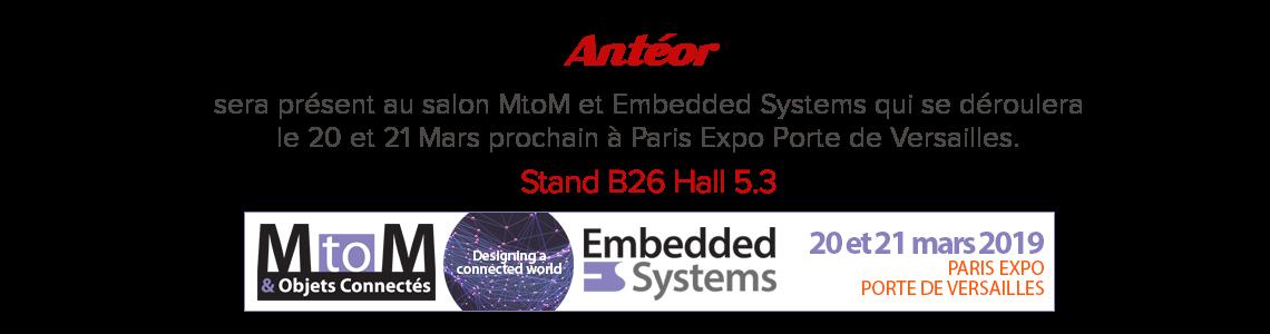 Salon MTOM et Embedded Systems 2019 ANTEOR